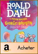 la-potion-magique-de-georges-bouillon
