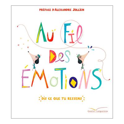 """Acheter le livre : """"Au fil des émotions"""""""