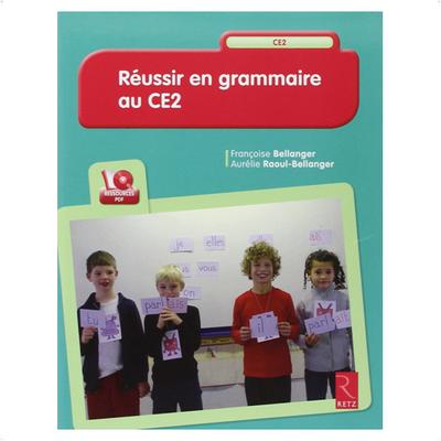 """Acheter le livre : """"Réussir en grammaire au CE2"""""""