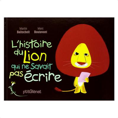 """Acheter le livre : """"L'histoire du lion qui ne savait pas écrire"""""""