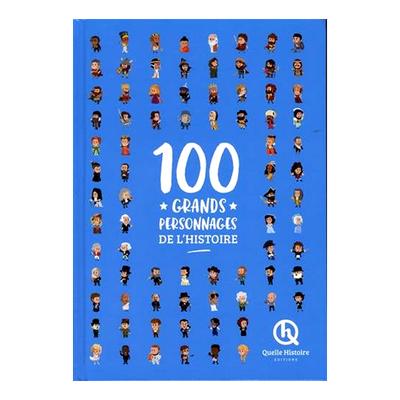 """Acheter le livre : """"100 grands personnages de l'histoire"""""""