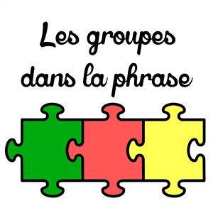 Populaire Les groupes dans la phrase | Lutin Bazar IT39