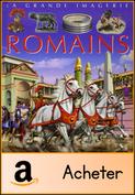 Les Romains La grande imagerie