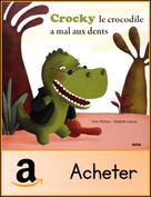 crocky-le-crocodile-a-mal-aux-dents