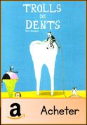 trolls-de-dents