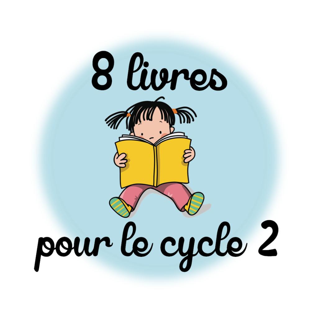 8 livres pour le cycle 2