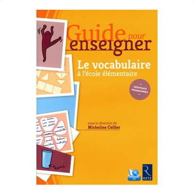 "Acheter le livre : ""Guide pour enseigner le vocabulaire à l'école élémentaire"""