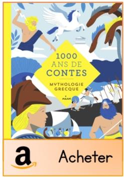 1000 ans de contes mythologie
