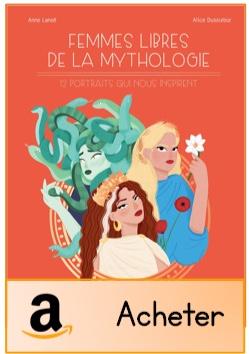 Femmes libres mythologie