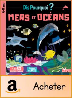 Dis pourquoi mers et océans